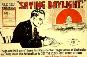 """Saving Daylight"" Sign and mail one of these postcards to your Congressman at Washington and help make it a national law to set the clock one hour ahead."