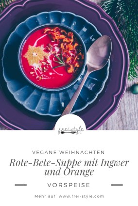 Rote Bete Suppe mit Ingwer und Orange