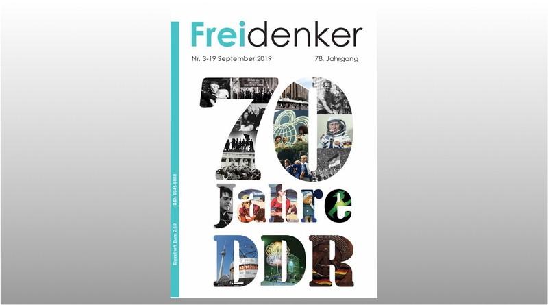 FREIDENKER 3-19  – 70 Jahre DDR