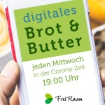 digitales Brot & Butter