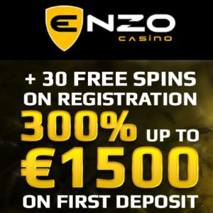 Enzo Casino | 30 FS and 300% up to €1500 bonus | Gratis Spins!