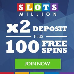 SlotsMillion Casino 100% bonus (up to 500 EUR) and 100 free spins