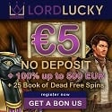 Lord Lucky Casino €5 No Deposit Bonus + 100% up to €500 Gratis + 25 Freispiele