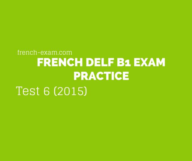 delf b1Test 6 (2015)