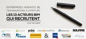 Entreprises, Agences, BE, Organisations et Startups : Les 13 acteurs du BIM qui recrutent en ce moment
