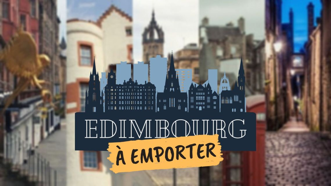 edimbourg a emporter illustration visite guidée virtuelle