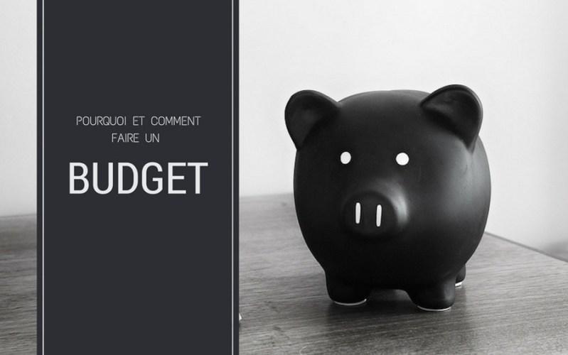 Pourquoi et comment faire un budget