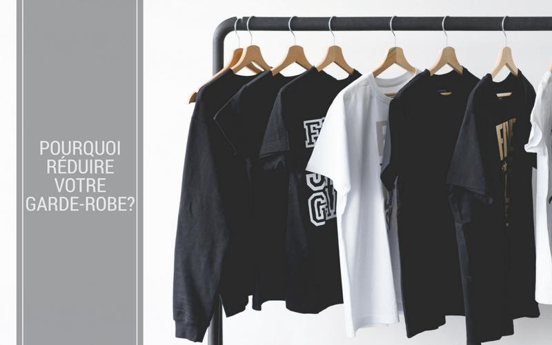 Pourquoi réduire votre garde-robe