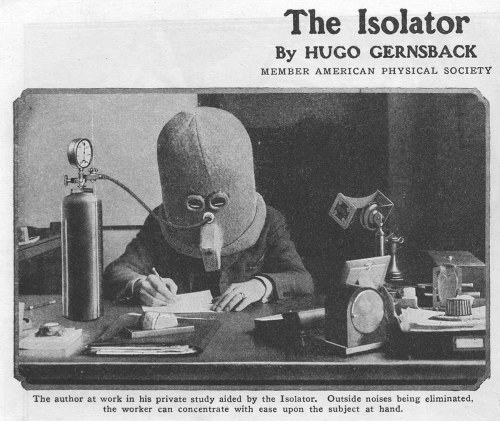 Huge Gernsback's The Isolator (via The Great Dismal)