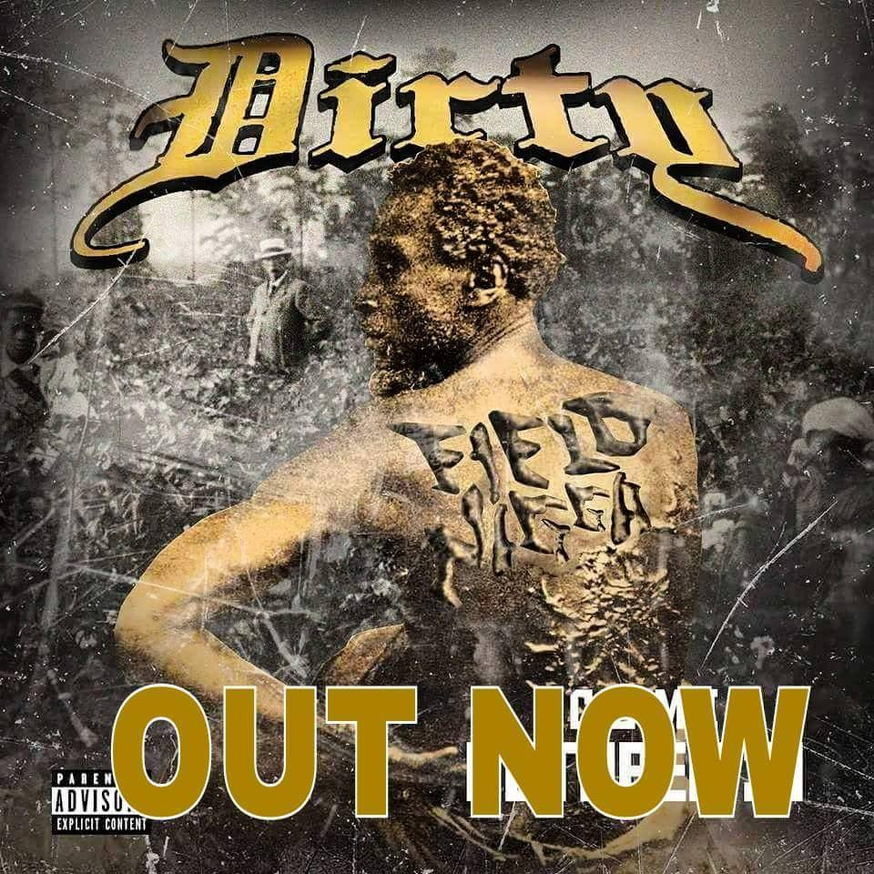 Album: Dirty Boyz - Field n*gga