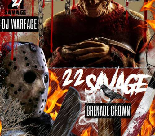 21 Vs. 22 Savage (Presented By DJ Warface & Grenade Crown)