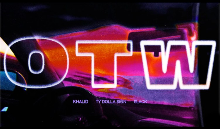 NEW MUSIC: KHALID FEAT. TY DOLLA $IGN & 6LACK – OTW