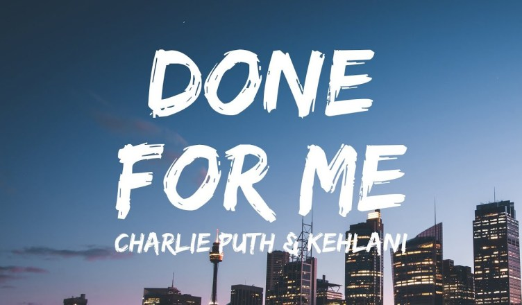 "NEW VIDEO: CHARLIE PUTH FT. KEHLANI – DONE FOR ME div class=""embed-responsive embed-responsive-16by9 post-video single-video embed-responsive embed-responsive-16by9"">   Kehlani gets intimate with a lady friend in the retro-inspired music video for ""Done For Me,"" her pop collaboration with Charlie Puth. Directed by RJ Sanchez and Brendan Vaughn, the sensual visual features stylistic references to the '80s. Charlie is captured crooning devotion to his lady in front of a mirror, while Lani takes her girl into a bubble bath. VoiceNotes is due May 11. Check out the video above."
