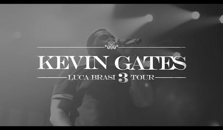VIDEO: KEVIN GATES – LUCA BRASI 3 TOUR