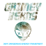 New release – Grimey Beans – DEM Dangerous Energy Movement – Bassline/Garage