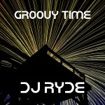 Groovy Time – DJ Ryde – Drum and bass 2019