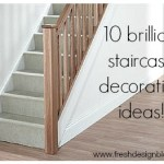 10 brilliant ways to decorate your stairs