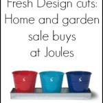 Fresh Design cuts: Home and garden sale buys at Joules