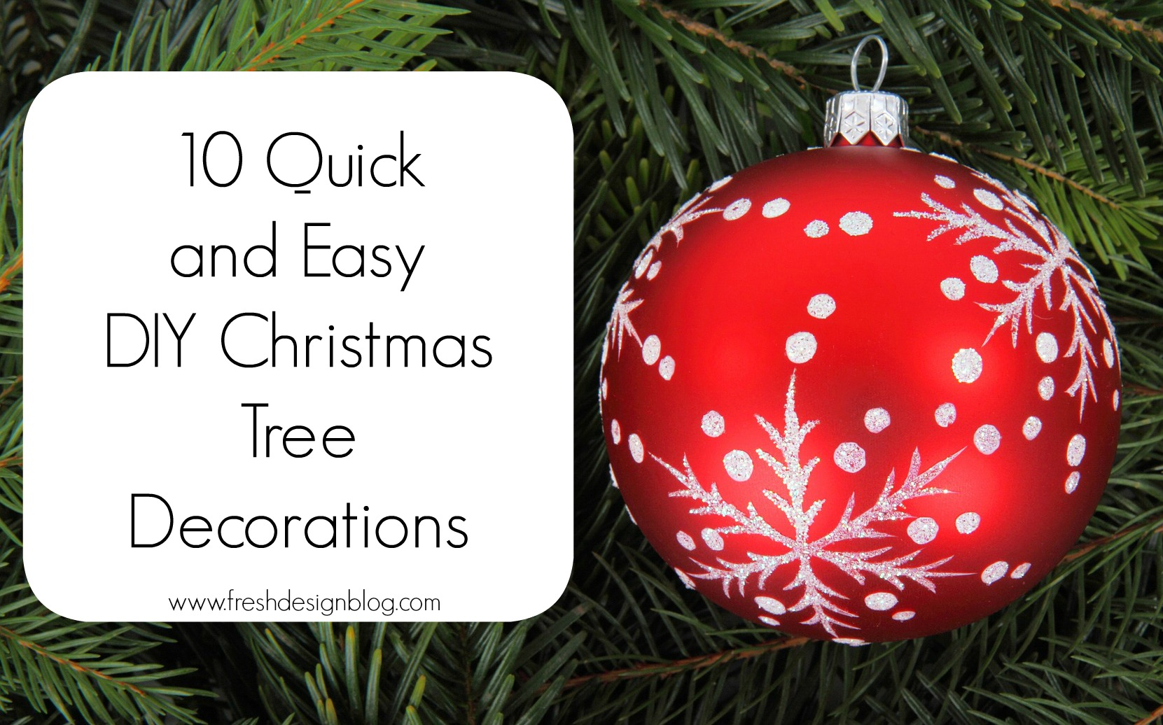 Christmas Decoration Ideas To Make : Quick and easy diy christmas tree decorations fresh