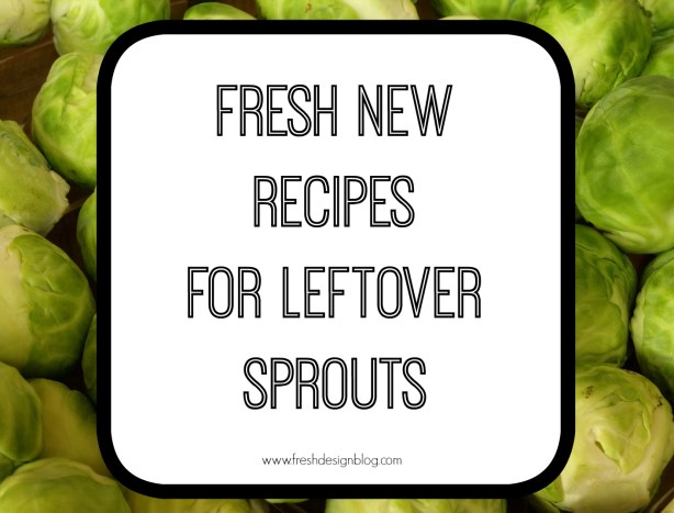 Shout for sprouts! Check out these delicious recipes for using up leftover Christmas sprouts.