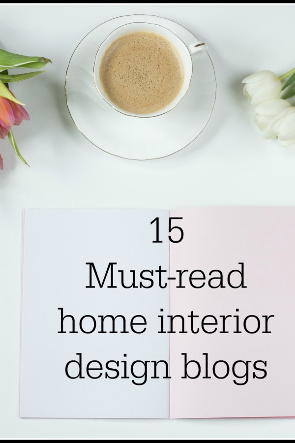 15 must-read UK home interior design blogs