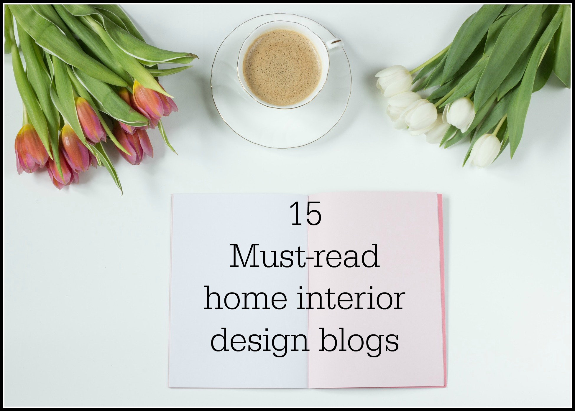 15 Must Read Uk Home Interior Design Blogs Fresh Design Blog