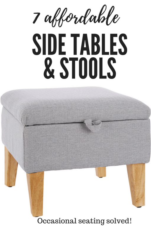 Seven super stylish side tables and stools that are affordable and perfect for occasional seating and entertaining needs.