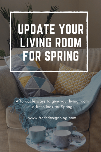 Update your living room for Spring with these affordable ideas for living room styling