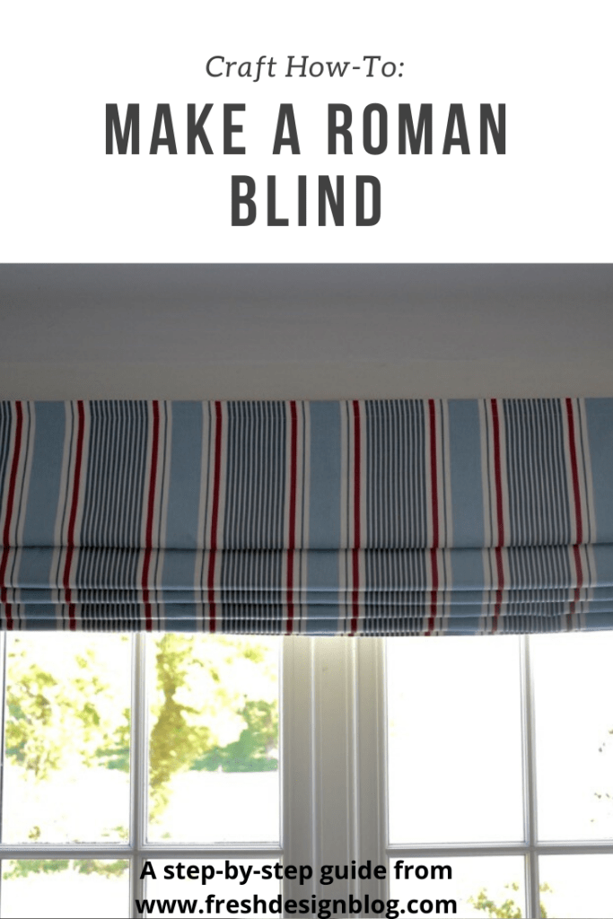A practical step-by-step guide to making your own roman blind