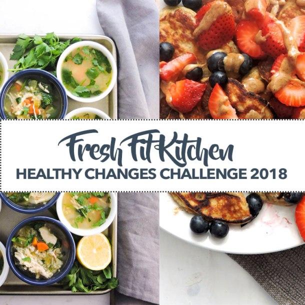 Fresh Fit Kitchen Healthy Changes Challenge