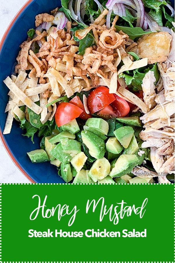 Honey Mustard Steak House Chicken Salad