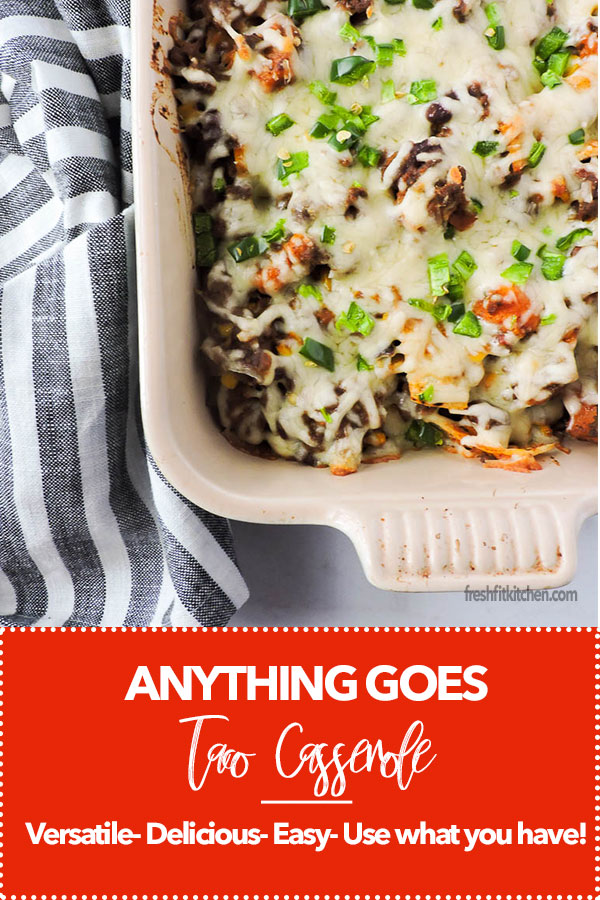 Anything Goes Taco Casserole Recipe