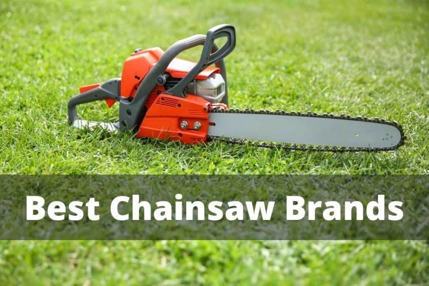 Best Chainsaw Brand