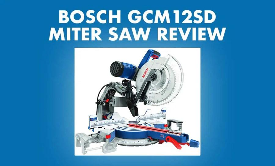 BOSCH GCM12SD Review