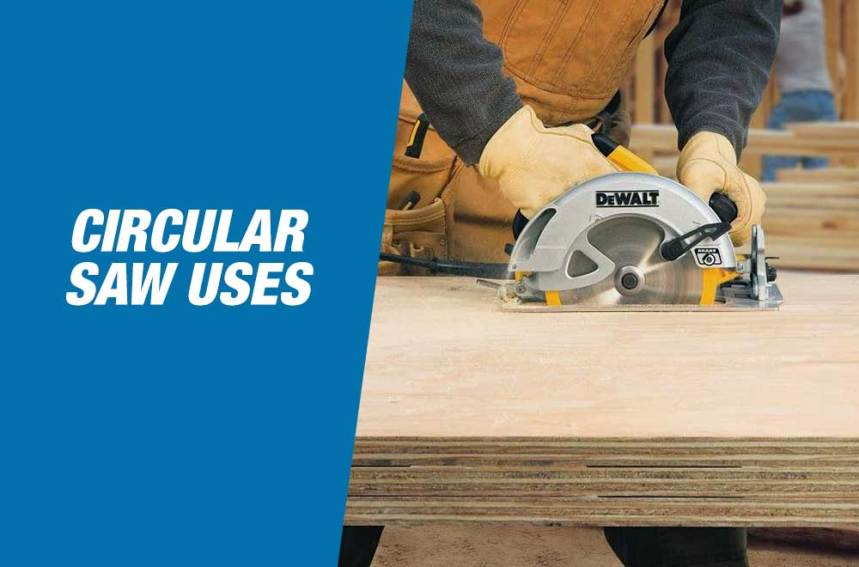 Effective Circular Saw Uses