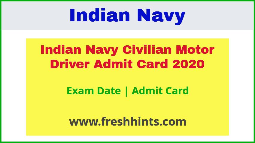 Indian Navy Civilian Motor Driver Admit Card 2020