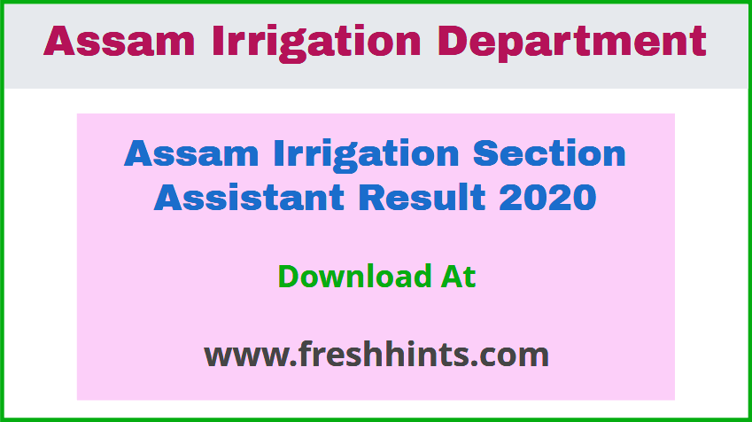 Assam Irrigation Department Section Assistant Result 2020