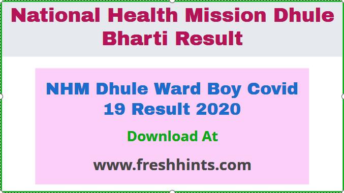 NHM Dhule Ward Boy Covid 19 Result 2020