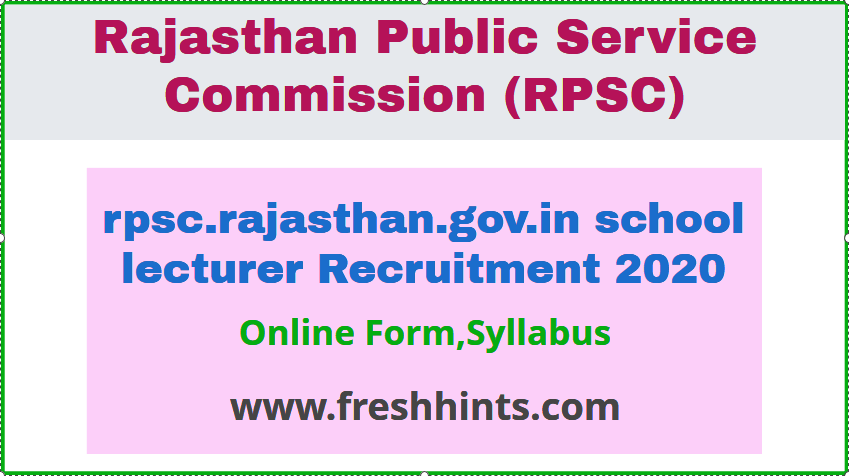 rpsc.rajasthan.gov.in school lecturer Recruitment 2020