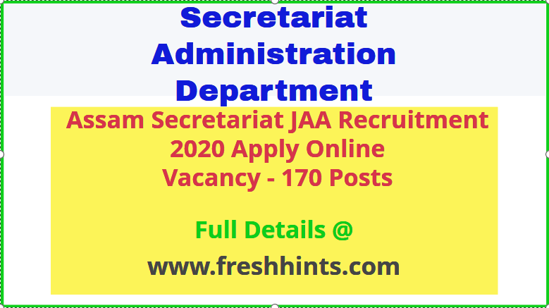Assam Secretariat JAA Recruitment