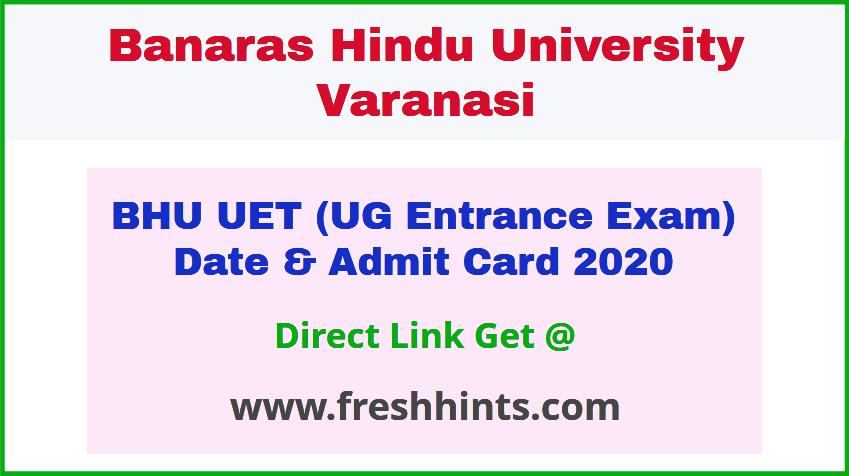 Banaras Hindu University UG Entrance Exam Admit Card 2020