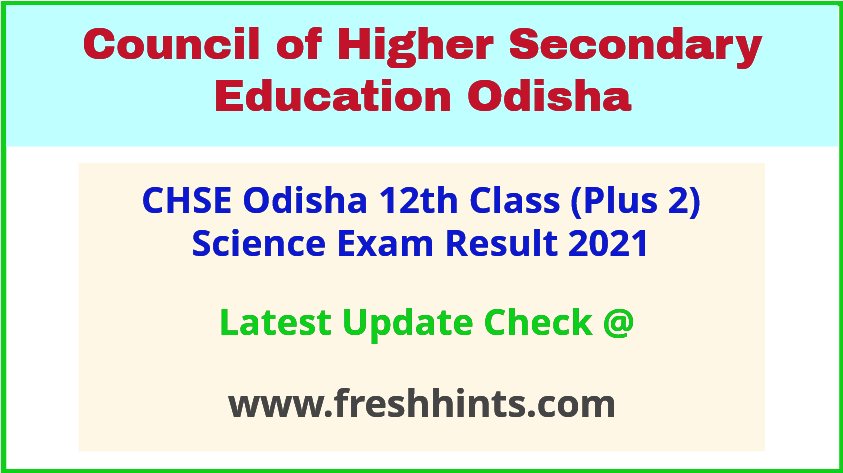 CHSE Odisha Class 12 Science Exam Results 2021