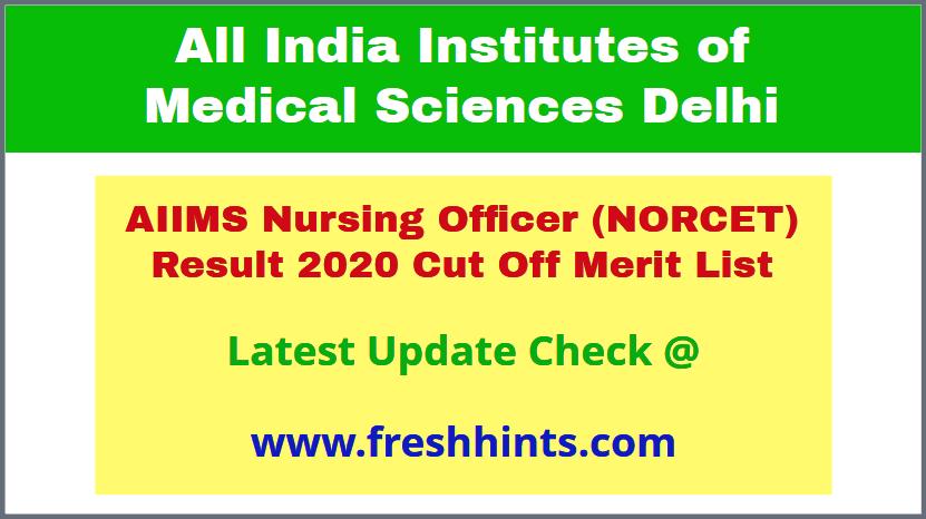 AIIMS Delhi Nursing Officer Selection List 2020