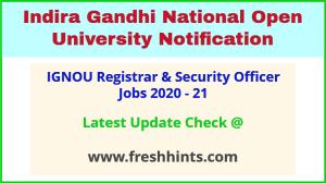 IGNOU Registrar & Security Officer Jobs 2020 - 21