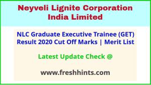 NLCIL Graduate Executive Trainee Selection List 2020