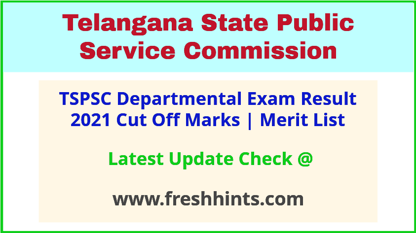 TS Departmental Exam Results Selection List 2021