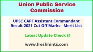 UPSC Assistant Commandant Selection List 2021