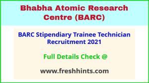 BARC Stipendiary Trainee Technician Recruitment 2021
