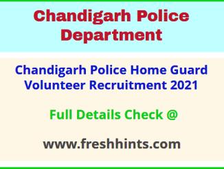 Chandigarh Police Home Guard Volunteer Recruitment 2021