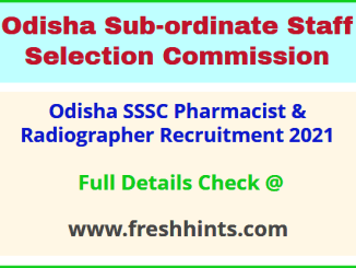 Odisha SSSC Pharmacist & Radiographer Recruitment 2021